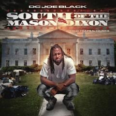 SOUTH OF THE MASON-DIXON BY Dc Joe Black